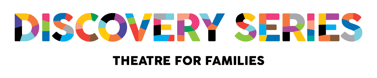 Discovery Series - Theatre for Families