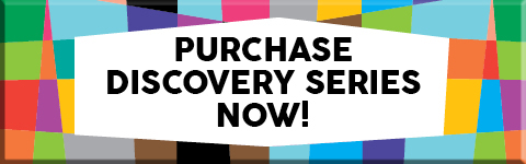 PURCHASE DISCOVERY SERIES NOW!