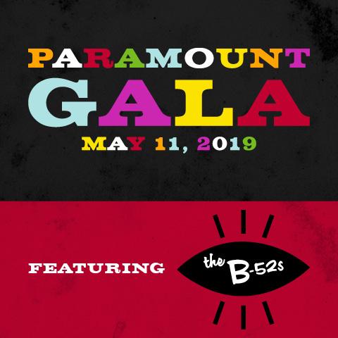 Paramount Gala May 11, 2019 Featuring B-52s